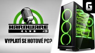 Hardware Club #28: Vyplatí se hotová sestava?