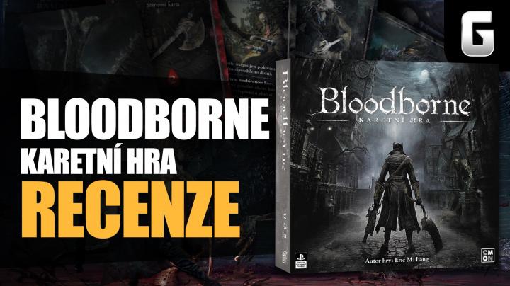 Bloodborne – videorecenze karetní hry