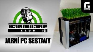 Hardware Club #31: Stavíme herní PC (jarní aktualizace)