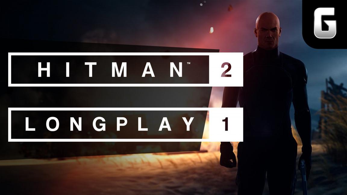 LongPlay – Hitman 2 #1: Jsme zpátky!