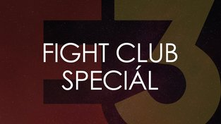 Přijďte už tento pátek na Fight Club Speciál probrat letošní E3 a vyhrát ceny!