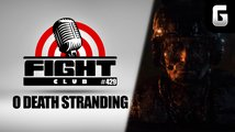 Sledujte Fight Club #429 o Death Stranding a barbaru Conanovi