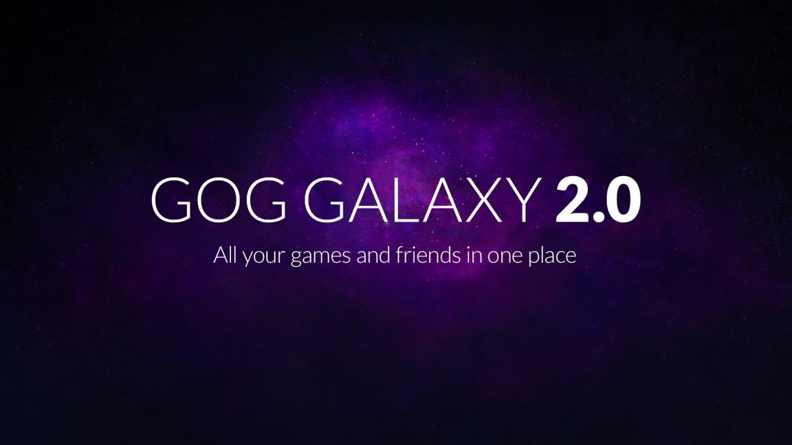 GOG Galaxy 2.0 vám spojí všechny herní knihovny do jedné