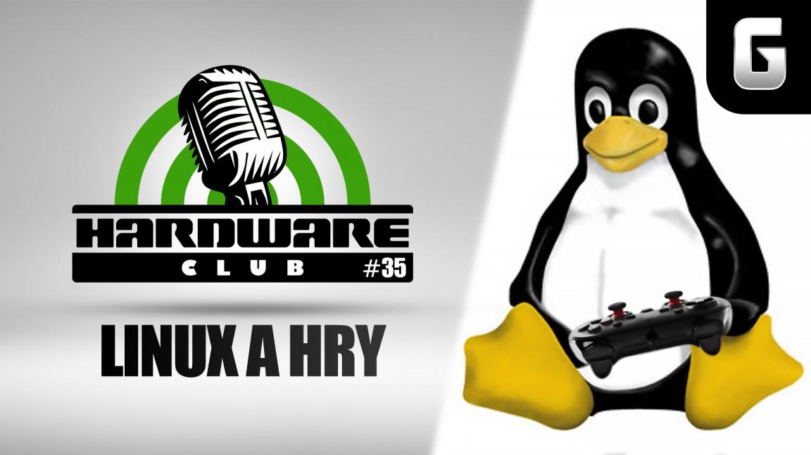 Hardware Club #35: Hraní na Linuxu v roce 2019