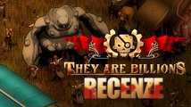 They Are Billions – recenze