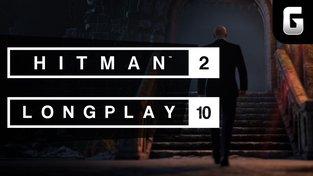 LongPlay - Hitman 2 #10: Rytíř kulatého stolu