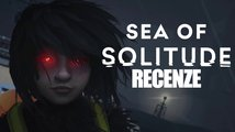 Sea of Solitude recenze