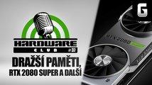Hardware Club #37: Zdražení pamětí RAM, RTX 2080 Super a další novinky