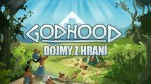 Dojmy: Godhood bude jednoho dne božská strategie