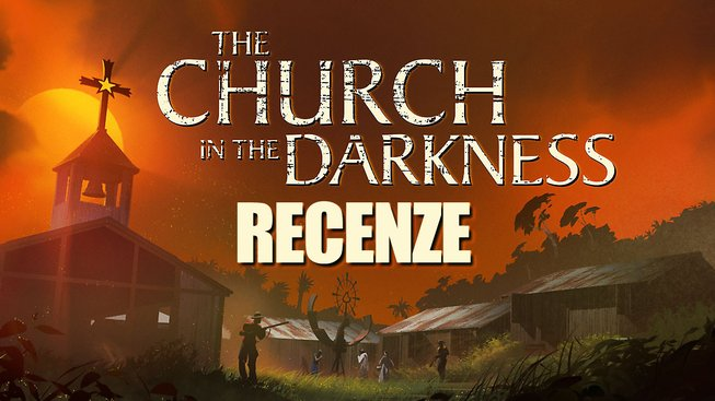 CHURCH IN THE DARKNESS RECENZE