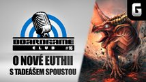 BoardGame Club #16: O nové Euthii s Tadeášem Spoustou + mega soutěž