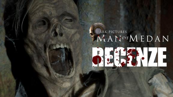 The Dark Pictures: Man of Medan - recenze hororu od tvůrců Until Dawn