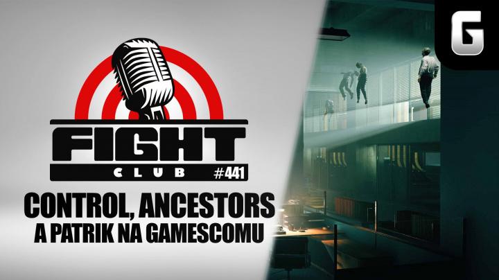 Sledujte Fight Club #441 o Controlu, Ancestorech a Gamescomu