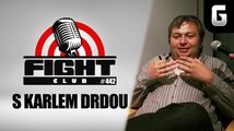 Fight Club #442 s Karlem Drdou