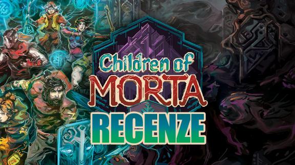 Children of Morta – recenze