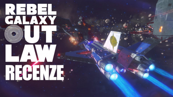 Rebel Galaxy Outlaw – recenze