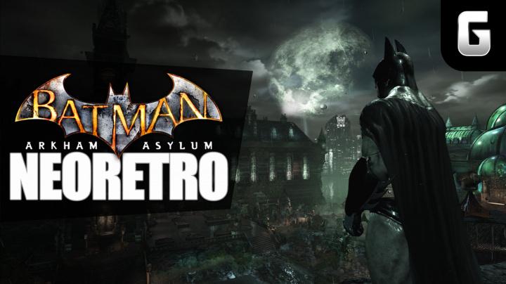 NeoRetro - Batman: Arkham Asylum