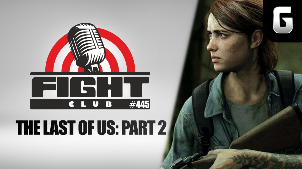 Sledujte Fight Club #445 o předplatném a The Last of Us: Part II