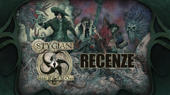 Stygian: Reign of the Old Ones – recenze