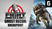 Fight Club #446 o Ghost Recon: Breakpoint