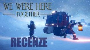 We Were Here Together – recenze jedinečného koopu