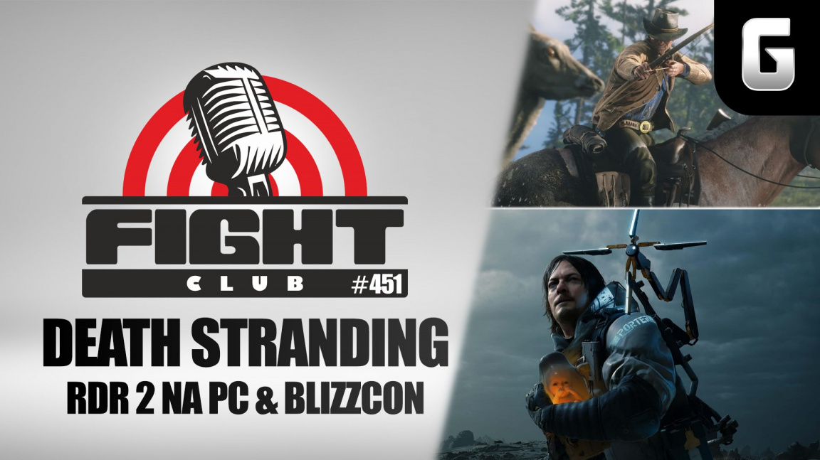 Sledujte Fight Club #451 o Death Stranding, Red Dead Redemption 2 na PC a BlizzConu
