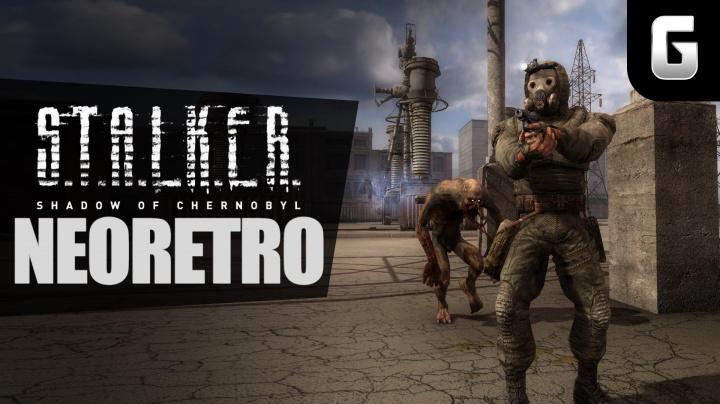 NeoRetro - S.T.A.L.K.E.R.: Shadow of Chernobyl
