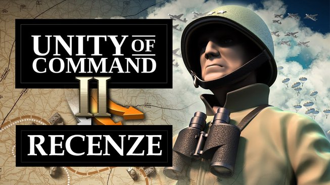 UNITY OF COMMAND 2 RECENZE