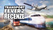 Transport Fever 2 – recenze