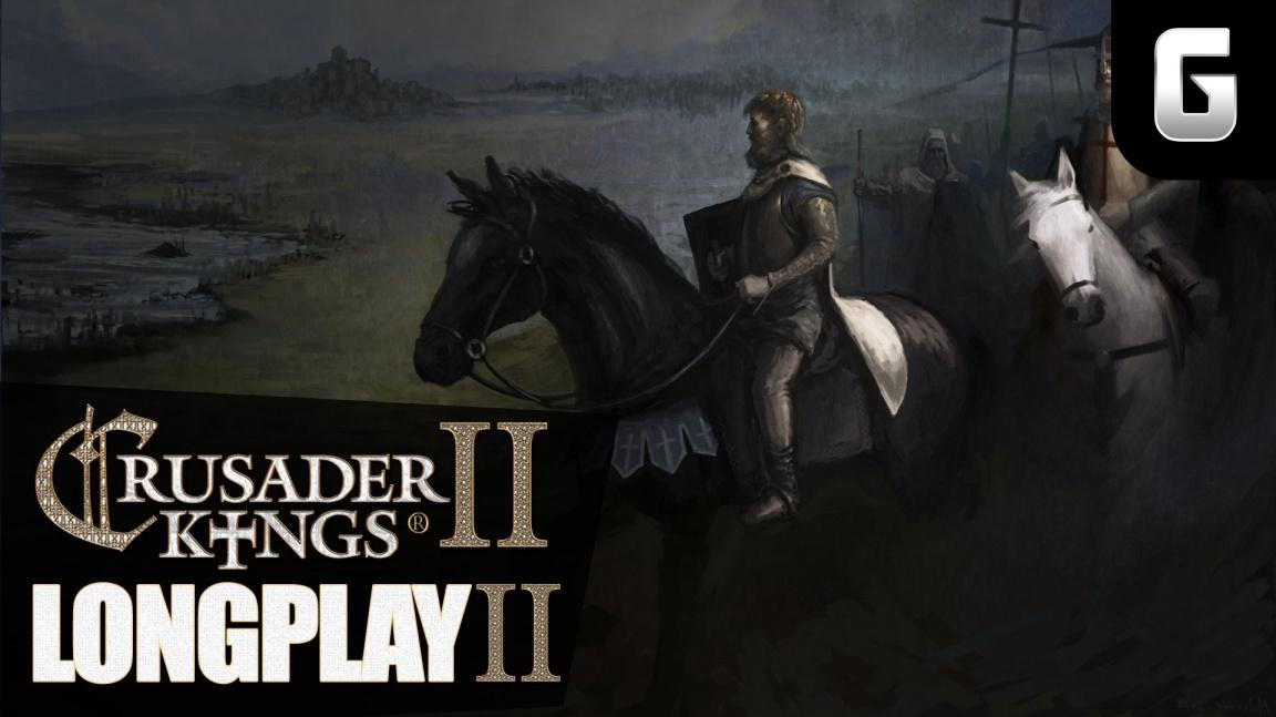 LongPlay – Crusader Kings II podruhé #9: Císařství nebo smrt! - od 15:00