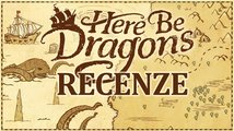 Here Be Dragons – recenze