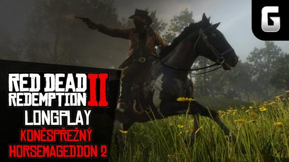 LongPlay – Red Dead Redemption 2: Koněspřežný horsemageddon vrací úder