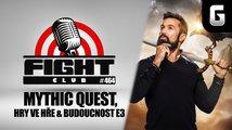 Sledujte Fight Club #464 o novém herním seriálu od Applu, hrách ve hrách i E3