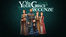 Yes, Your Grace – recenze