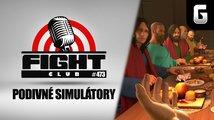 Fight Club #473 o roztodivných simulátorech