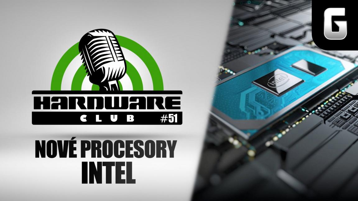 Hardware Club #51: Konečně nové procesory Intel do desktopu. Bude ale vůbec o co stát?