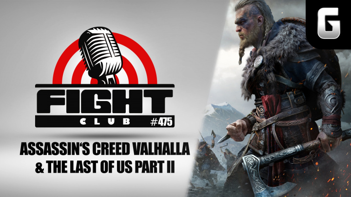 Sledujte Fight Club #475 o Assassin's Creed Valhalla a The Last of Us: Part II