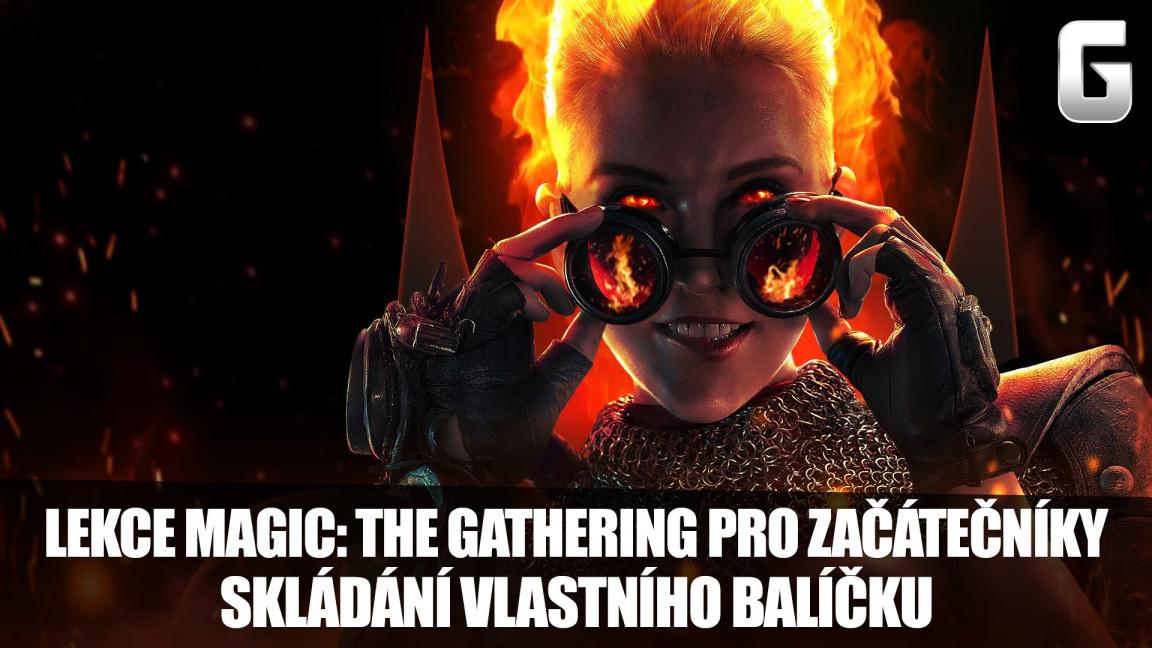 Lekce Magic: The Gathering pro začátečníky potřetí: Stavíme si balíček