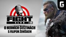 Fight Club #476 o češtinách ve hrách s Filipem Ženíškem