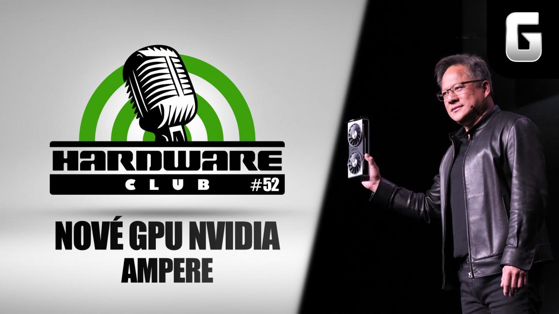 Hardware Club #52: Nové GPU Ampere od Nvidia