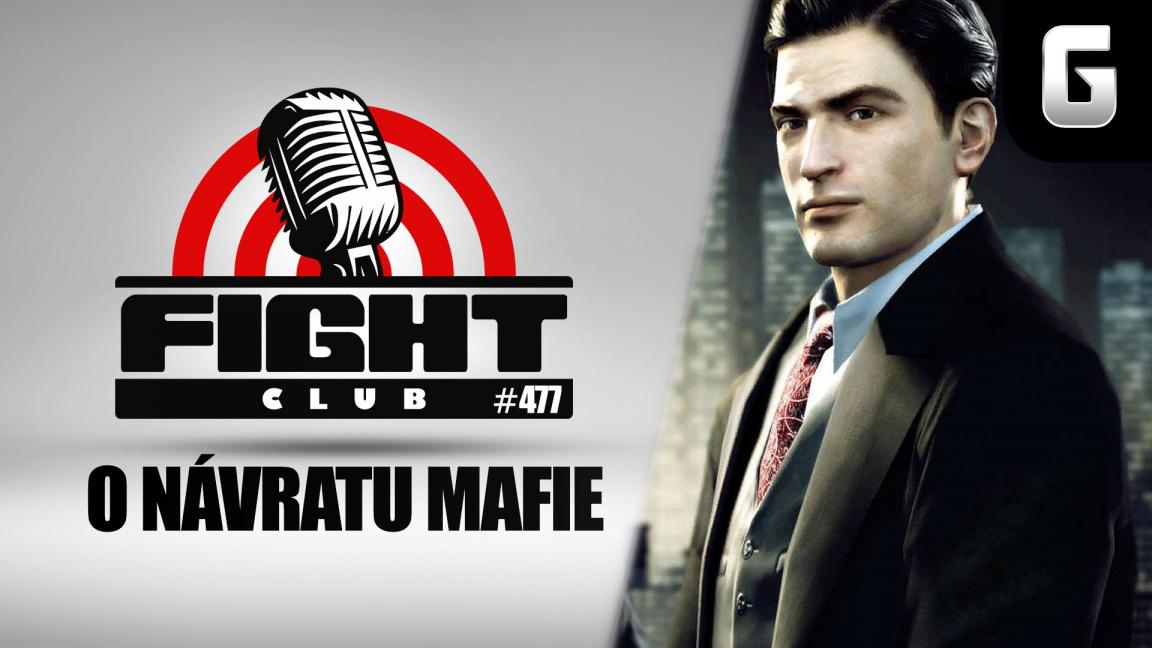 Sledujte Fight Club #477 o návratu Mafie