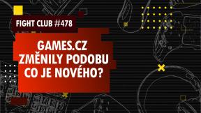 Fight Club #478 o nové podobě Games.cz