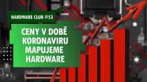 Hardware Club #53: Zdražení kvůli koronaviru? Mapujeme ceny komponent