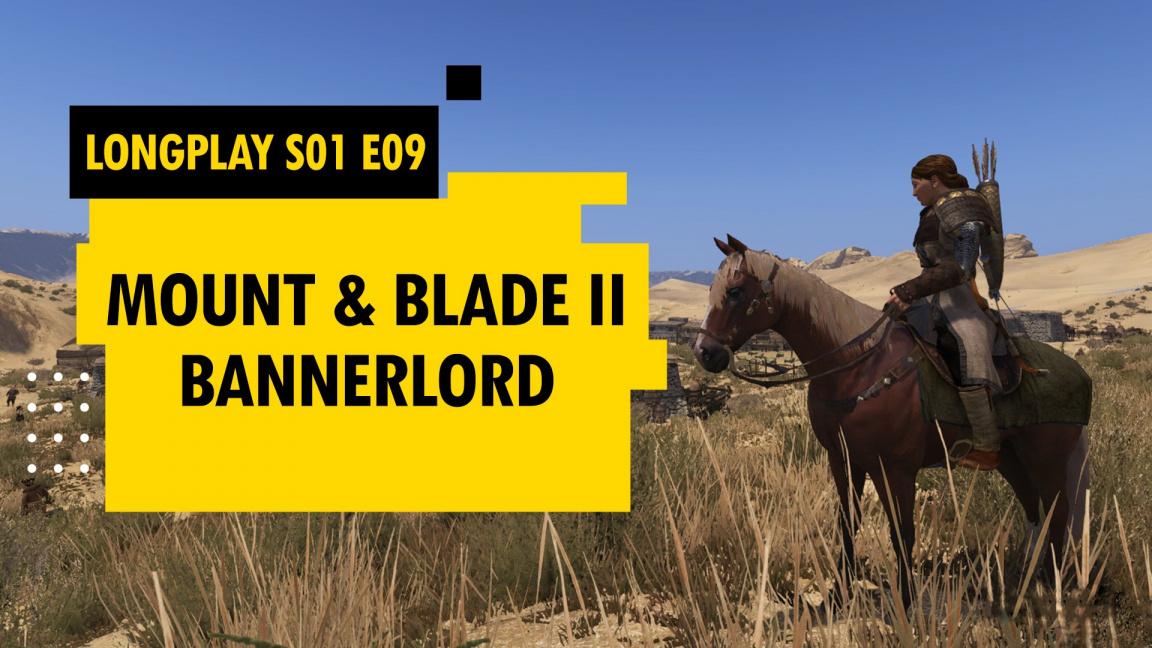 Z technických důvodů přesouváme dnešní LongPlay M&BII: Bannerlord na příští týden