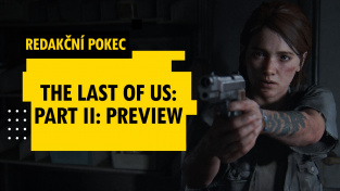 Redakční pokec o The Last of Us: Part II