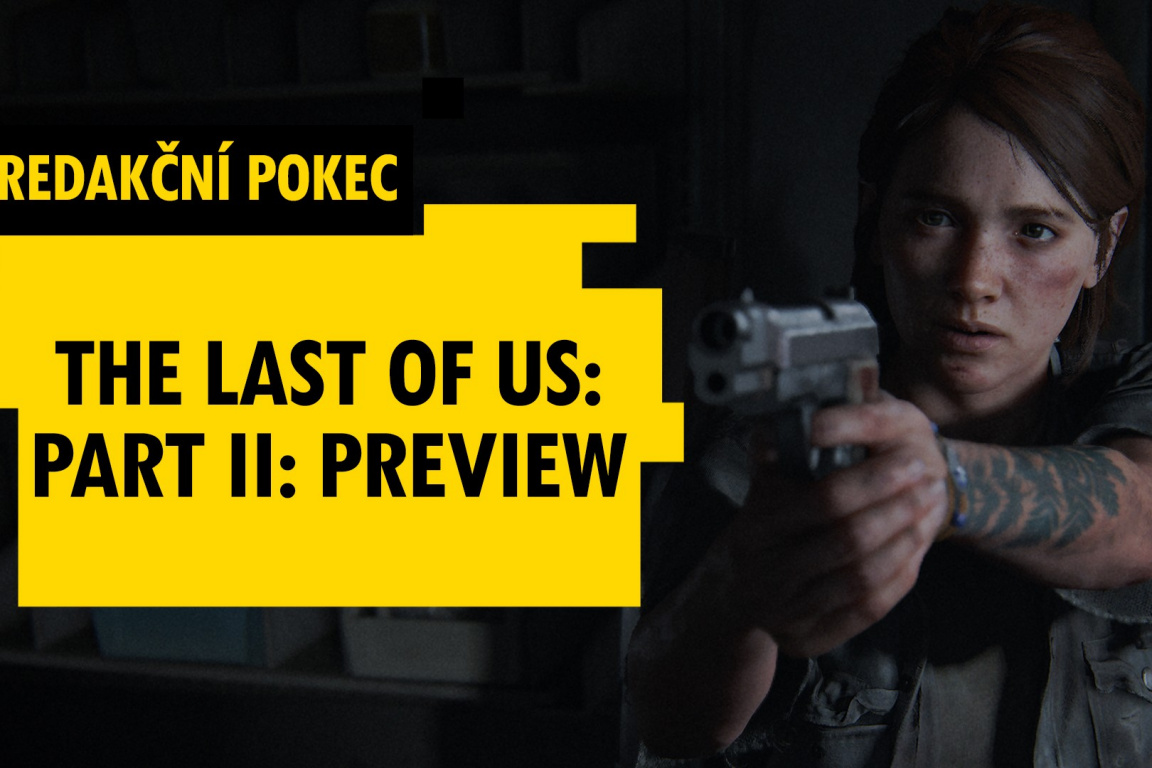 Preview The Last of Us: Part II