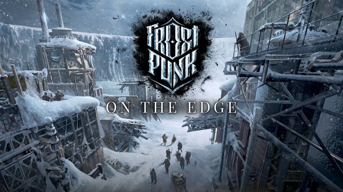 Frostpunk - On the Edge