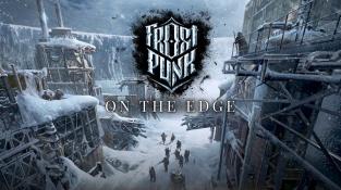Frostpunk vás v létě zchladí posledním rozšířením On the Edge