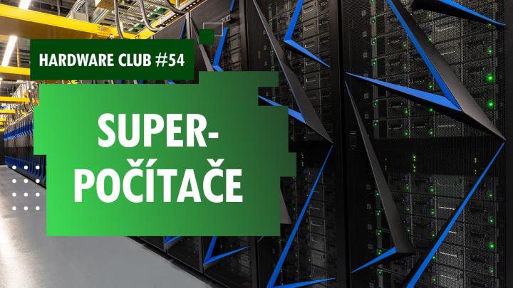Hardware Club #54: Superpočítače