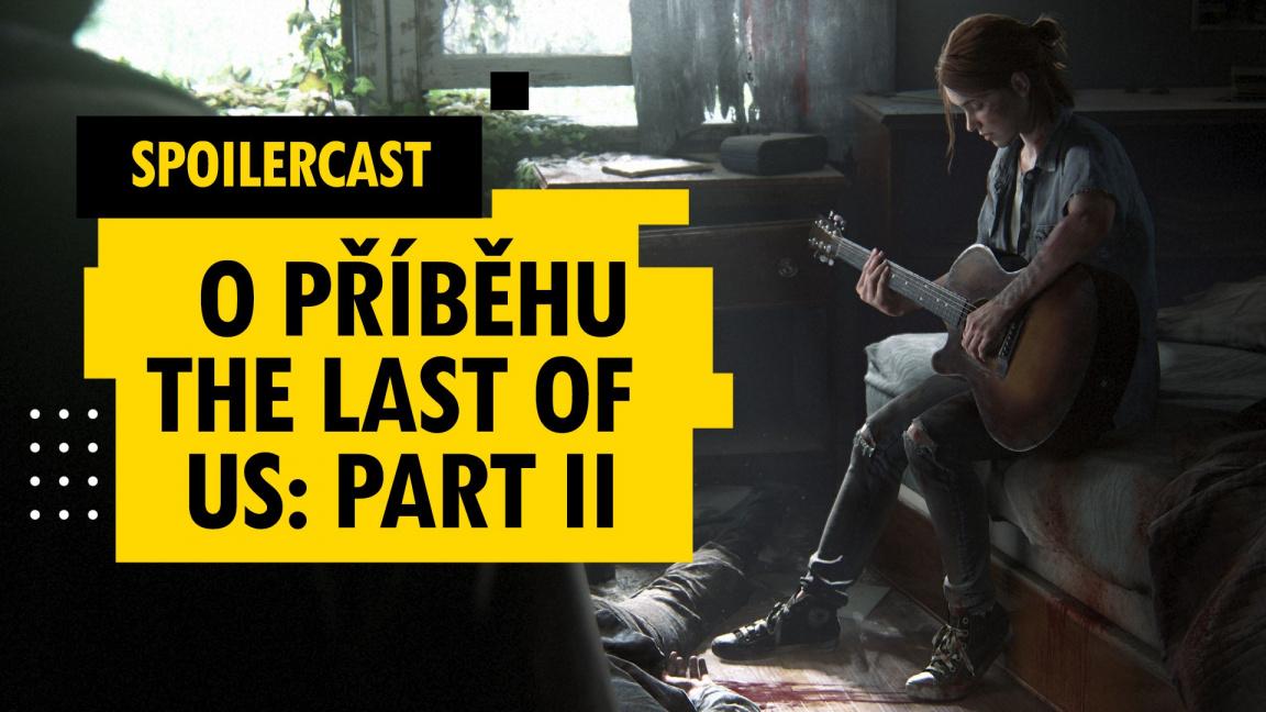 The Last of Us: Part II: Bavíme se o příběhu včetně spoilerů